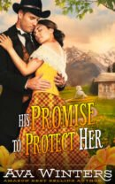 His Promise to Protect Her, by Ava Winters