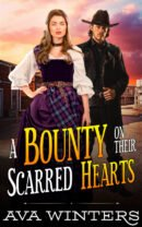 A Bounty on Their Scarred Hearts