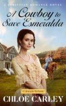 A Cowboy to Save Esmeralda