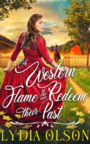 A Western Flame to Redeem their Past