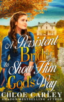 A Persistent Bride to Show Him God's Way