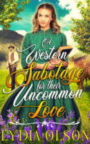 A Western Sabotage for their Uncommon Love