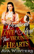 A Resilient Love to Heal Two Wounded Hearts