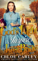 When God's Light Inspires the Lost Bride