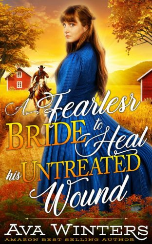 A Fearless Bride to Heal his Untreated Wound