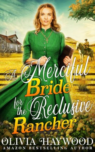 A Merciful Bride for the Reclusive Rancher