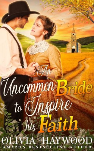 An Uncommon Bride to Inspire his Faith