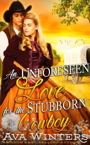 An Unforeseen Love for the Stubborn Cowboy