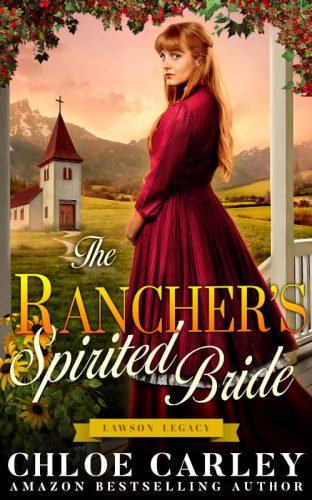 The Rancher's Spirited Bride, by Chloe Carley 500_800