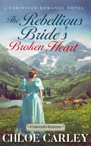 The Rebellious Bride's Broken Heart